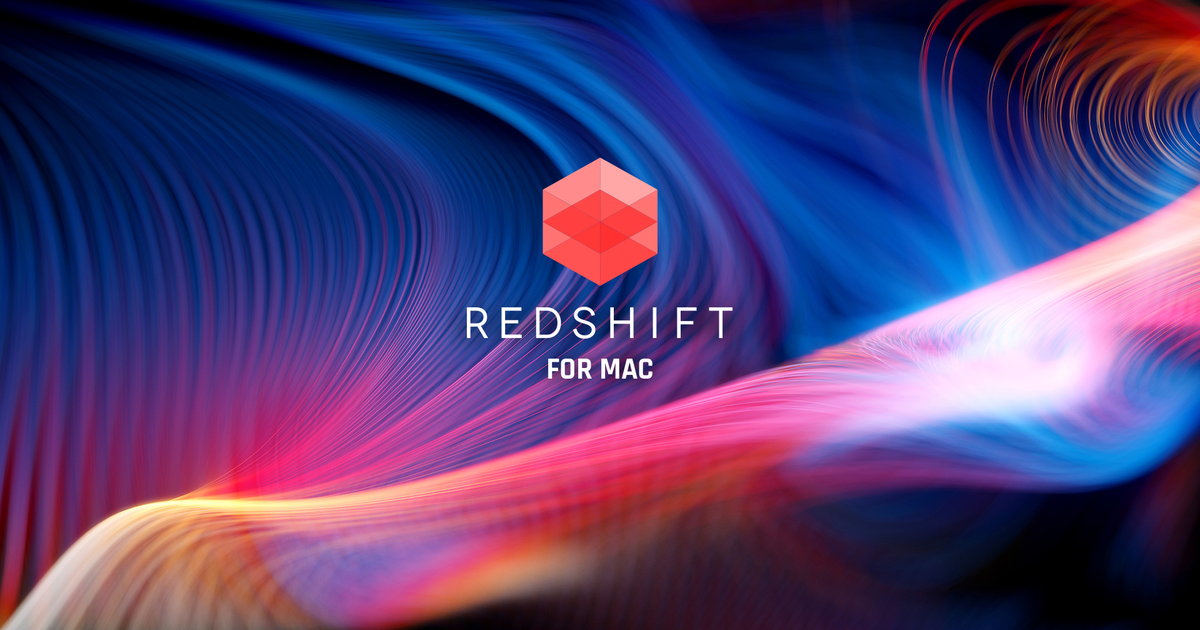 Maxon Announces Redshift for macOS Including Native Support for…